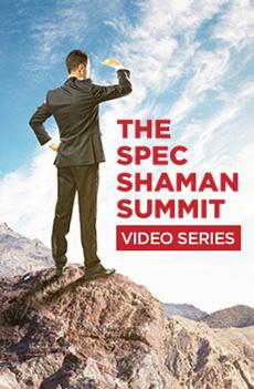 The Spec Shaman Summit Video Series Featuring Craig Haney
